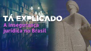 Conheça decisões da Justiça brasileira que causaram polêmica nos últimos anos | Tá Explicado