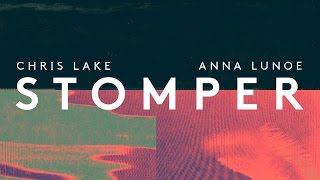Chris Lake x Anna Lunoe - Stomper (Cover Art)