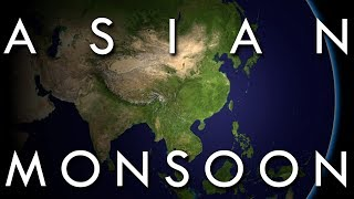 The Asian Monsoon - The World's Largest Weather System