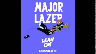 Major Lazer & DJ Snake Feat. MØ   Lean On (Official Audio)