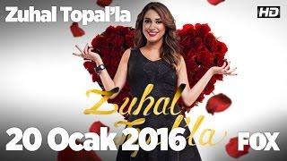 Zuhal Topal'la 20 Ocak 2016