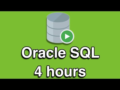 Oracle SQL All-in-One Quick Start Tutorial Series (4 HOURS ...