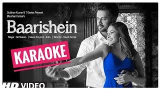 Baarishein (Atif Aslam) - KARAOKE With Lyrics    New Bollywood Song Karaoke 2019