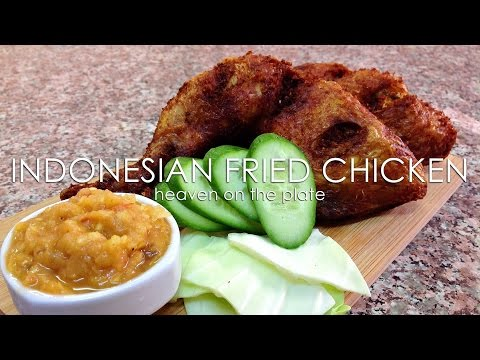 INDONESIAN FRIED CHICKEN - HEAVEN ON THE PLATE