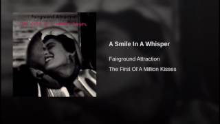 A Smile In A Whisper