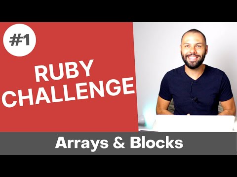 Day 1 of 30 - Ruby Coding Challenge - Arrays & Blocks