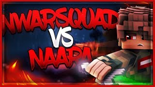 MDT - NWARSQUAD vs NAARA + ENTRY NWARSQUAD [140fps] !