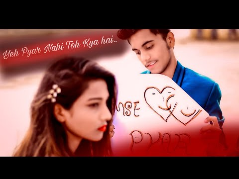yeh pyar nahi to Kya hai ye | cute love story | bollywod new songs | rahul jain | LOVE LIFE  CRETION