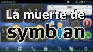 ¿Por qué Symbian murió? El sistema móvil mas usado