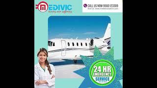 Trustworthy Air Ambulance in Siliguri by Medivic