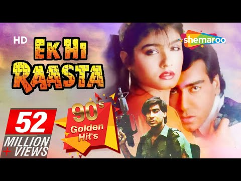 Ek Hi Raasta {HD} - Ajay Devgan - Raveena Tandon - Best Old 90's Hindi Movie - (With Eng Subtitles)