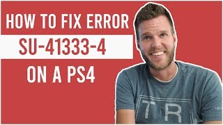 How to Fix Error SU-41333-4