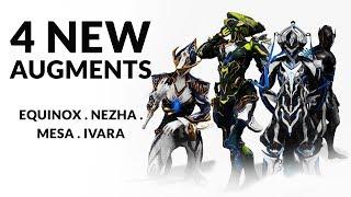 Warframe | New Augments For MESA . IVARA . NEZHA . EQUINOX