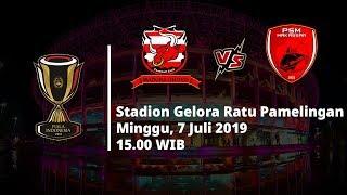 Jadwal Pertandingan dan Siaran Langsung Piala Indonesia Madura United Vs PSM Makassar Minggu (7/7)