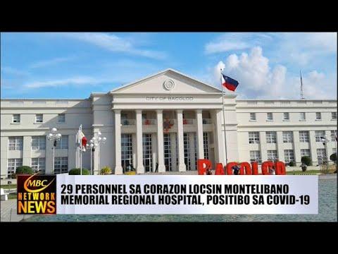 [DZRH]  29 PERSONNEL SA CORAZON LOCSIN MONTELIBANO MEMORIAL REGIONAL HOSPITAL, POSITIBO SA COVID-19