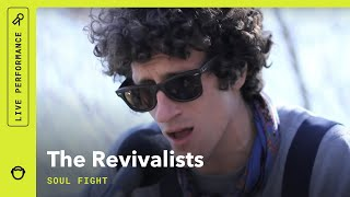 """The Revivalists, """"Soul Fight"""": Stripped Down (Live)"""