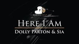 Dolly Parton & Sia - Here I Am - Piano Karaoke / Sing Along Cover with Lyrics