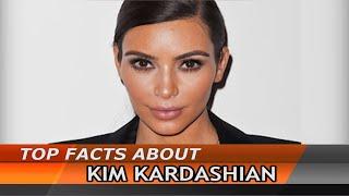 Kim Kardashian   Crazy Facts About Kim Kardashian That Will Blow You Away