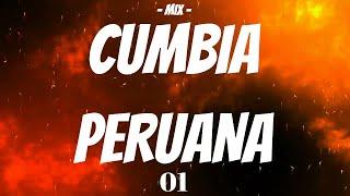 MIX CUMBIAS PERUANAS 2019 (EXCLUSIVO) PARA BAILAR Y GOZAR