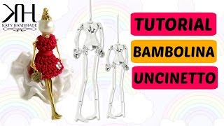 BAMBOLINE UNCINETTO Con Manichino In Metallo | Tutorial Crochet Dolls || Katy Handmade