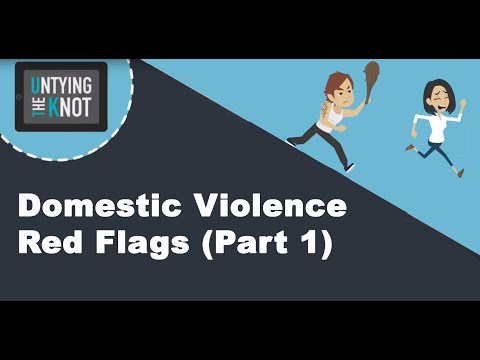 Domestic Violence Red Flags (Part 1)