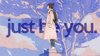 Just be You [ lofi hip hop/chill beats ]