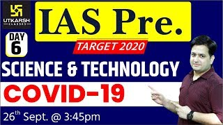 Covid-19 | IAS PT. 2020 Special Classes | Science & Technology | By Prakash Sir