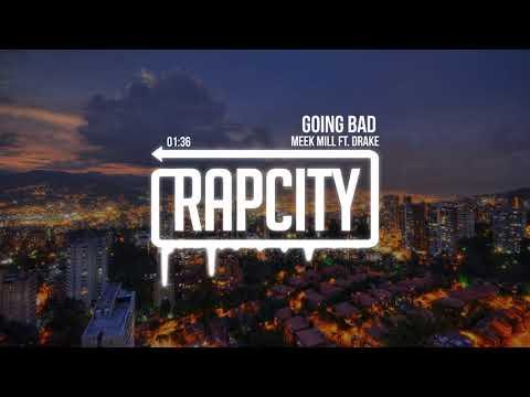 Meek Mill - Going Bad ft. Drake