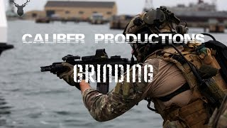 """Military Motivation    """"Grinding"""""""