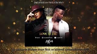 Zeynab Feat Selebobo   Love U Die (Audio Officiel)