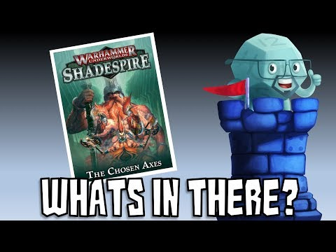What's In There? WHU: Shadespire The Chosen Axes Expansion with Sam Healey