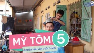 SVM Mì tôm - Tập 5 : Chuyện sinh viên cuối tháng (Phần 5)