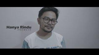 Andmesh - Hanya Rindu (Cover) Giu