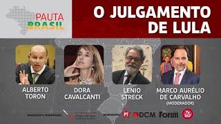 #AOVIVO | O Julgamento de Lula | Pauta Brasil