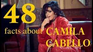 48 Quick Facts About Camila Cabello