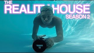 EP: 6 SINK OR SWIM TEAM CHALLENGE AT THE REALITY HOUSE