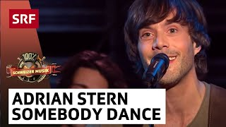 Adrian Stern - Somebody Dance With Me - «100% Schweizer Musik – DJ BoBo & Friends»