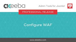 Watch a video on Configure Web Application Firewall (WAF) [07:08]