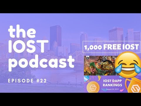 The IOST Podcast #22 : $LOL Airdrop and What's next for IOST?