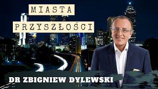 Polskie miasta przyszłościowe-Zbigniew Dylewski