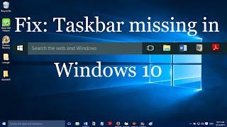 """Fix: """"Taskbar missing in Windows 10"""""""