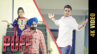 PUFF Full 4K Video  JOLLY  Latest Punjabi Songs 2017  AMAR AUDIO