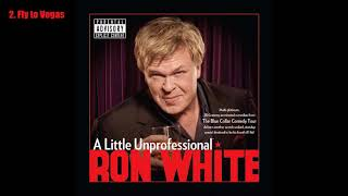 Ron White - A Little Unprofessional (2012) [Full Album] [Audio]