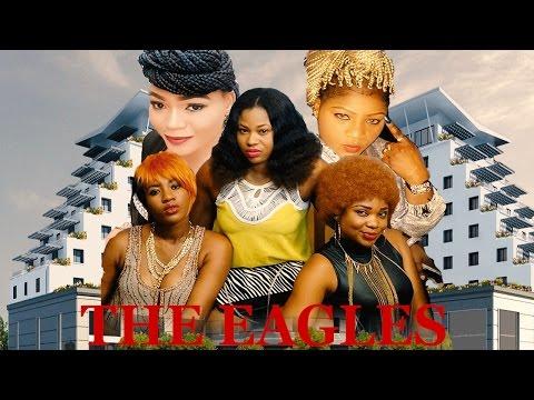 The Eagles (Pt. 1) [Starr. Racheal Okonkwo & Emeka Amakeze]