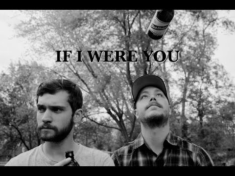 If I Were You Theme Song Submission