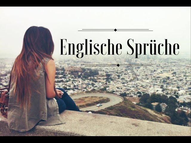 Englisch Deutsch Spruche Zum Nachdenken Traurige Spruche Zum