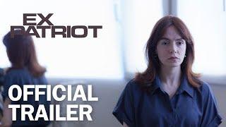 ExPatriot  Official Trailer  MarVista Entertainment
