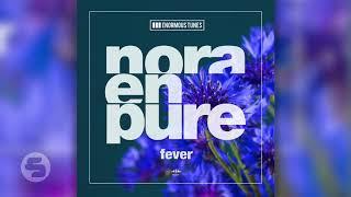 Nora En Pure   Fever (Original Club Mix)