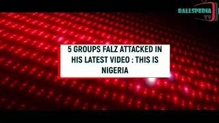 "5 Groups Falz Attacked In ""This Is Nigeria"" Video"