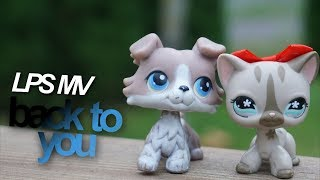 LPS : back to you (music video)